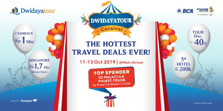 The Hottest Travel Deals Ever, DWIDAYATOUR CARNIVAL!
