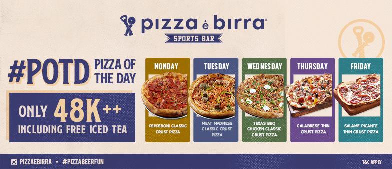 Pizza Of The Day, Pizza E Birra