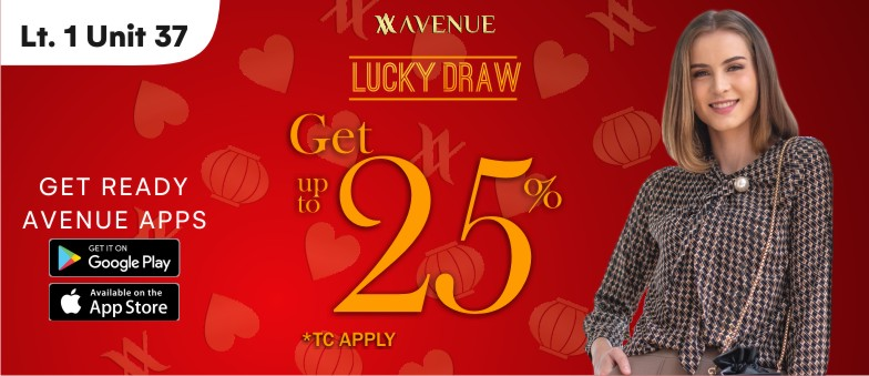 Avenue - Lucky Draw up to 25%